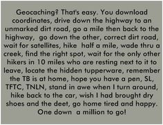 Geocaching?  That's easy... ;)