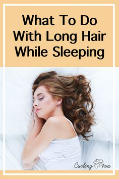 The longer your hair gets, the tougher it becomes to sleep with it. If you've ever wondered what to do with long hair while sleeping, then read on for ideas! Sleep Hairstyles, Casual Hairstyles, Curled Hairstyles, Cool Hairstyles, Party Hairstyles, Hairdos, Updos, Wedding Hairstyles, Overnight Hairstyles