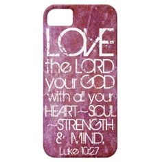heart soul strength mind bible verse Luke 10:27 iPhone 5 Cases