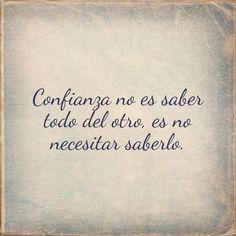 Confianza. Frases. Español