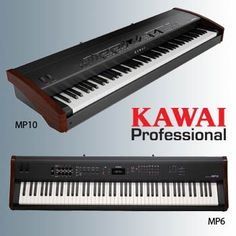 Nova is a very proud Kawai Professional and uses the MP6 on stage every single night...