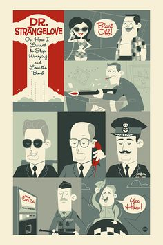 Strangelove or: How I Learned to Stop Worrying and Love the Bomb - Poster by Dave Perillo Stanley Kubrick, Music Film, Film Movie, Stephen King Books, Stephen Kings, 1960s Movies, Dr Strangelove, The New Batman, Comic Poster