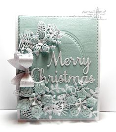 Our Daily Bread Designs Custom Dies: Merry Christmas, Stitched Ovals, Pinecones, Lovely Leaves, Merry Mosaics, Small Bow, Peaceful Poinsettia