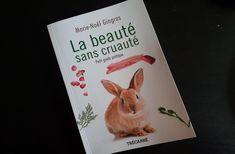 La beauté sans cruauté, un guide inspirant!  #cosmétique #GroupeLibrex #industriedelabeauté #Marie-NoëlGingras #nontestésurdesanimaux #sanscruauté
