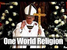 Pope Francis Calls For ONE WORLD RELIGION (Islam + Christianity + Satani...