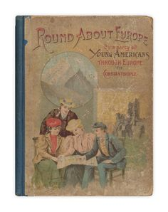 """""""And the book it was found in, once again, was """"Round About Europe"""" by James D. McCabe, 1885"""