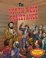 The North-West Resistance by Christina Dendy, 32 pgs. in PRL