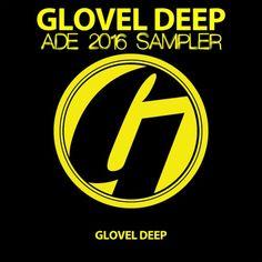 Glovel DEEP ADE 2016 Sampler GLOD0050 » Minimal Freaks Hack And Slash, Music Labels, Buick Logo, Dance Music, Lululemon Logo, Deep, Album, Logos, Minimal