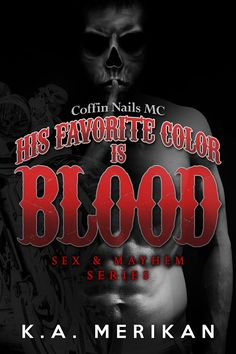 PDF His Favorite Color is Blood - Coffin Nails MC (gay biker dark romance) (Sex & Mayhem) (Volume Author K. Getting Him Back, Letting Go Of Him, Gay, Christian Grey, Romance Books, Coffin Nails, Book Review, Erotica, Thriller