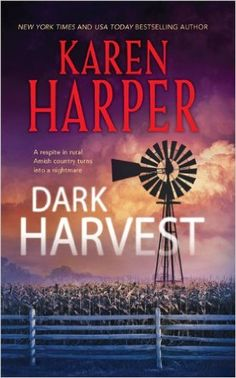 Dark Harvest (Maplecreek Amish): Karen Harper: 9780778329367: Amazon.com: Books