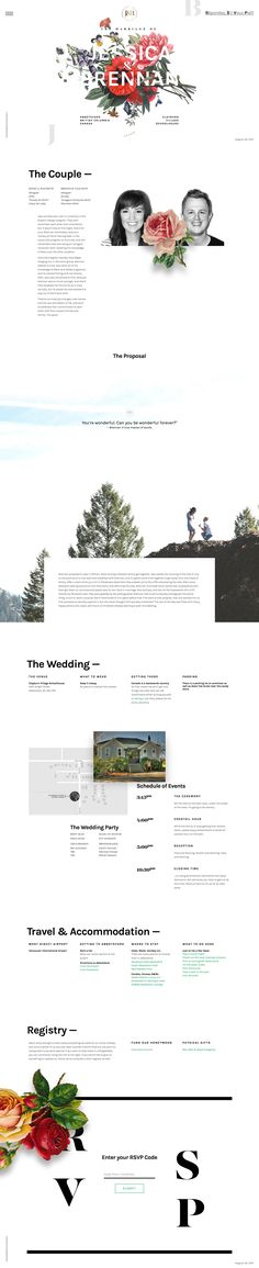 "Beautiful long scrolling One Pager announcing the wedding of Jessica and Brennan - both designers of course. The Single Page website features a parallax scrolling rose-overlay that's perfectly subtle with no parallax on text. There is also good whitespace, lovely typography and last little shoutout to that navigation ""roll out"" animation, awesome stuff."