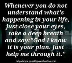 Just please help me through it Lord..
