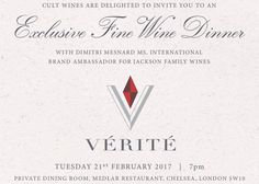 2 spaces left at our Verite Wine Dinner at the end of the month.  Wines to be tasted:  Verite La Joie 2013  Verite La Muse 2013  Verite Le Desir 2013  Verite La Joie 2006  Cardinale 2013  Verite La Muse 2006  Cardinale 2007  Verite Le Desir 2006  In the mid-1990s Jess Jackson (founder of the Kendall-Jackson and Jackson Family Estates brands) teamed up with acclaimed Bordeaux vigneron Pierre Seillan to launch a multi vineyard winery in the Sonoma valley; in 1998 the rst vintage of Verite was…