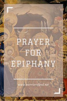 Prayer for Epiphany - Warrior of God St Joseph Novena, Epiphany, Holy Spirit, Catholic, Prayers, God, Imagination, Holy Ghost, Dios