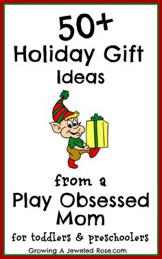 50+ Holiday Gift Ideas for toddlers/preschoolers that foster creativity, exploration, and a love of learning! Tons of play activities throughout the post using the gifts too!