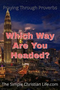 Which Way Are You Headed? at http://wp.me/p7qYZK-5Uz on The Simple Christian Life.com. via @jonclayton