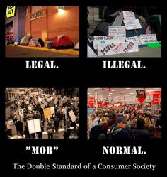 Nothing Says Capitalism Like Waiting In Line To Get Screwed By People With More Money Than You --- Camping in public places to demand important things like economic justice and equality is now mostly illegal in many places. But if there's, like, a REALLY good sale going on somewhere, then happy shopping!  via UpWorthy
