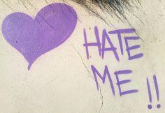 Hate Me!!