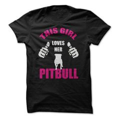 This Girl Loves Her Pitbull Click HERE To See More Colors http://www.teekeep.com/this-girl-loves-her-pitbull/