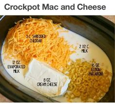 Crockpot Macaroni & Cheese 16 oz. elbow macaroni 2 1/2 cups milk 12-oz. can evaporated milk 8 oz. cream cheese, cut into 1-inch pieces 3 cups shredded cheddar cheese Instructions: Place the macaroni, milk, evaporated milk, cream cheese and cheddar cheese into a crockpot. Set heat to Low and cook for 2 to 3 hours, or until pasta is cooked through. Stir occasionally and check for doneness starting at the 2-hour mark.