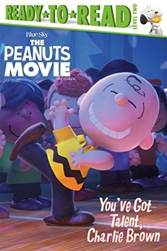 You've Got Talent, Charlie Brown (Peanuts Movie) by Tina Gallo http://www.amazon.com/dp/1481441264/ref=cm_sw_r_pi_dp_iFnEvb02WVP4K