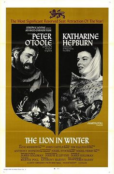 The lion in winter - A must see classic movie!