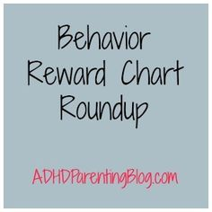Behavior Reward Charts and Printables - ADHD Parenting Blog