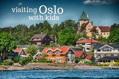 Visiting Oslo with kids