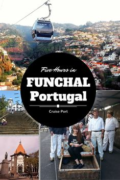 Cruising to Funchal, Madeira? Spend five perfect hours in this port city.