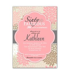 60 and Fabulous Pink 60th Birthday Invitation Surprise Party flower burst Party Invite - Printable Personalized JPG File Invite (89a)