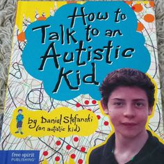 In this intimate yet practical book, author Daniel Stefanski (a fourteen-year-old boy with autism) helps readers understand why autistic kids act the way they do and offers specific suggestions on how to get along with them. http://www.amazon.com/How-Talk-Autistic-Daniel-Stefanski/dp/1575423650/ref=sr_1_1?ie=UTF8=1357840758=8-1=how+to+talk+to+an+austic+kid