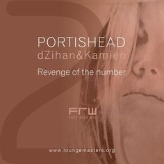 Portishead feat dZihan & Kamien - revenge of the number (LM 2010) by Lounge Masters | Free Listening on SoundCloud
