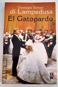 Recomanació JAUME ROSET i ENRIC GRANELL: El Gatopardo / Giuseppe Tomasi di Lampedusa exemplars disponibles a vàries biblioteques UPC