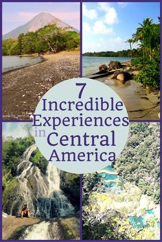7 Incredible Experiences to Have in Central America