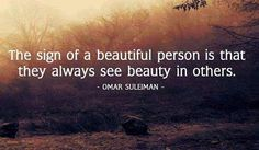 Sign of a beautiful person - Omar Suleiman