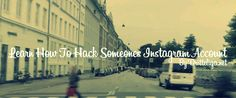 http://www.dritteliga.net/ Learn how to hack someones instagram account within few minutes and get free instagram followers