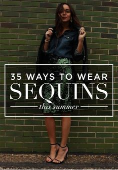 How to Wear Sequins this Summer