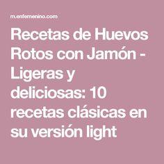 Recetas de Huevos Rotos con Jamón - Ligeras y deliciosas: 10 recetas clásicas en su versión light