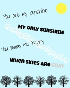 You Are My Sunshine Printable Wall Art  Instant by CraftyGirlMerch, $1.00