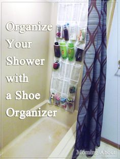 Organize Your Shower with a Shoe Organizer