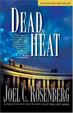 Bestseller Books Online Dead Heat (Political Thrillers, No. 5) Joel C. Rosenberg $10.19 - http://www.ebooknetworking.net/books_detail-1414311621.html