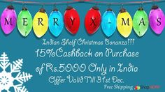 Don't miss out ! 15 % cash back offer on purchase of Rs 5000 and above https://www.indianshelf.com/category/christmas-ornaments/