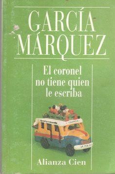 El coronel no tiene quien le escriba, Garcia Marquez