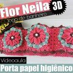 """PORTA PAPEL HIGIÊNICO – JOGO DE BANHEIRO FLOR NEILA 3D """"Videoaula"""""""