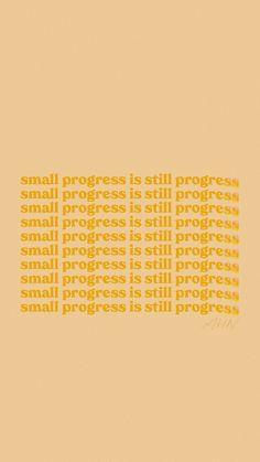 Small progress is still progress — Morgan Harper Nichols Positive Words, Positive Quotes, Motivational Quotes, Inspirational Quotes, Wallpaper Quotes, Wallpaper Backgrounds, Macbook Wallpaper, Orange Quotes, Red Quotes