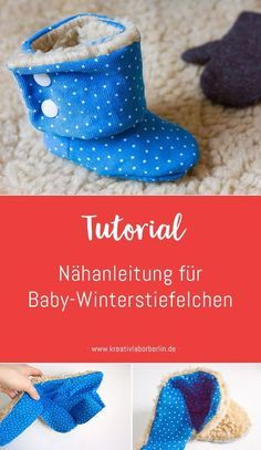 Illustrated sewing instructions for baby winter boots - Kreativlabor Berlin sewing baby sewing clothes sewing for beginners sewing gifts sewing projects Baby Knitting Patterns, Sewing Patterns Free, Free Sewing, Free Pattern, Crochet Patterns, Knitting Yarn, Free Knitting, Sewing For Kids, Baby Sewing