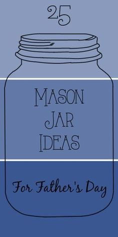 25 Mason Jar Ideas for Father's Day: Tons of gift ideas to make Dad feel special on Father's Day, food, crafts and decor. day food gifts mason jars 25 Mason Jar Ideas for Father's Day Diy Father's Day Gifts Easy, Diy Gifts For Dad, Father's Day Diy, Dad Gifts, Boss Gifts, Grandparent Gifts, Neighbor Gifts, Birthday Present Diy, Dad Birthday