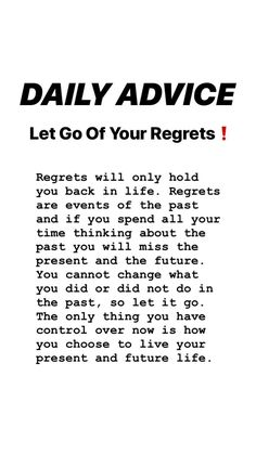 tips. Regrets, Motivation Inspiration, Letting Go, Improve Yourself, Happiness, Advice, Let It Be, Tips, Bonheur