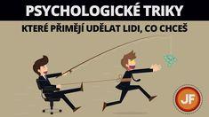 7 psychologických triků, které přimějí udělat lidi, co chceš Ecards, Entertainment, Education, Memes, Youtube, Instagram, Psychology, E Cards, Meme