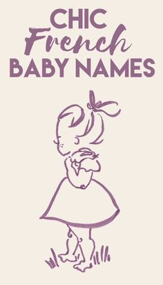 Why not bestow your new baby with a name that carries that uniquely French je ne sais quoi? Whether you're expecting a boy or a girl, we've rounded up our favorites and what they mean. If you want to find a name that is both adorable for a child and sophisticated for an adult, these gems will fit the bill. They also happen to be super unique in the States. Perhaps your little boy will be a Clement or a Remi, maybe your little girl will be a Fayette or Brigitte. Baby Names And Meanings, Names With Meaning, New Baby Products, Beauty Products, Lebanese Girls, French Names, Name Inspiration, French Baby, Girl Names